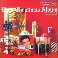 "Elvis Presely, ""Elvis' Christmas Album"""