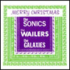 Merry Christmas from the Sonics, Wailers, Galaxies