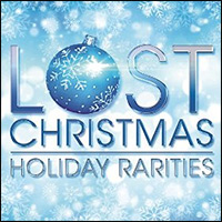 Lost Christmas: Holiday Rarities